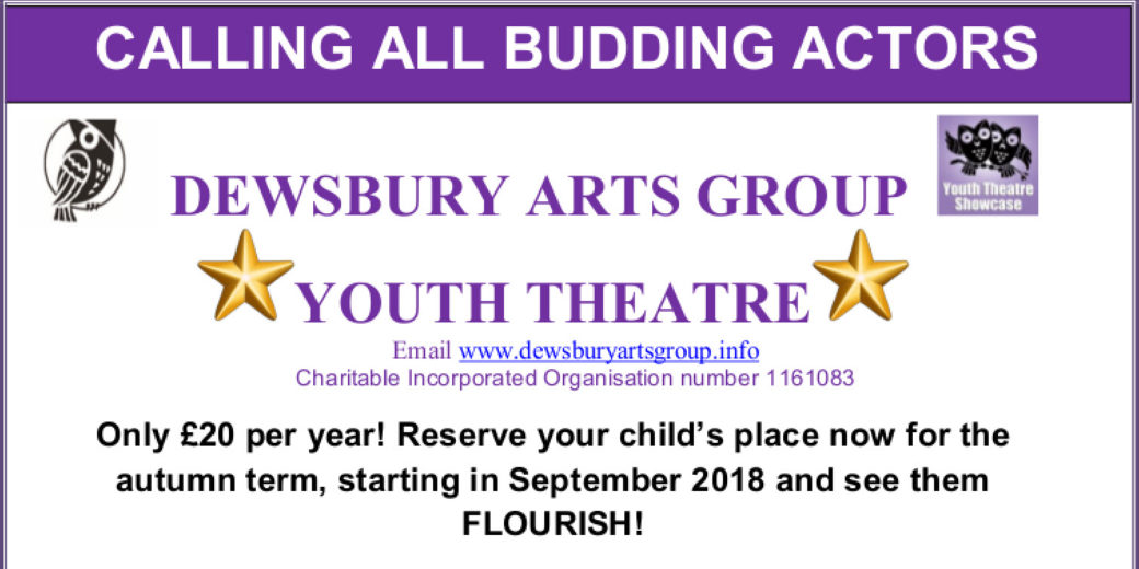 poster for Dewsbury Arts Theatre Youth Group of young actors